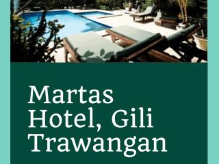 Martas Hotel, Gili Trawangan