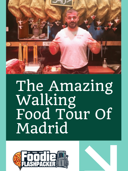 The Amazing Walking Food Tour Of Madrid