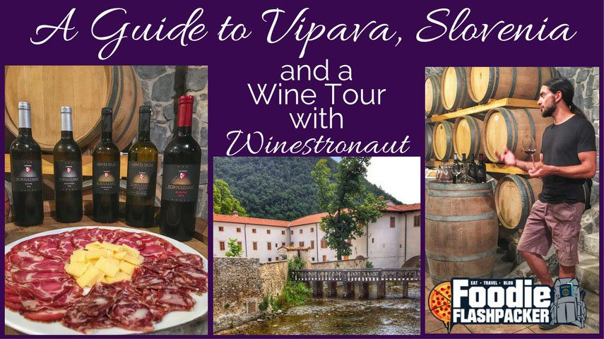 I visited the village of Vipava in Slovenia and participated in a wine tour with Winestronaut. I also had some really great food and awesome hospitality. Read about it!
