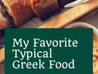 My Favorite Typical Greek Food