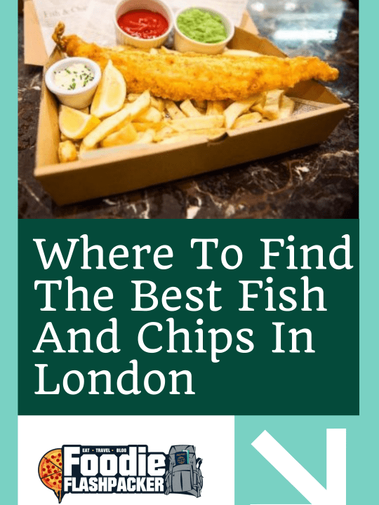 Where To Find The Best Fish And Chips In London
