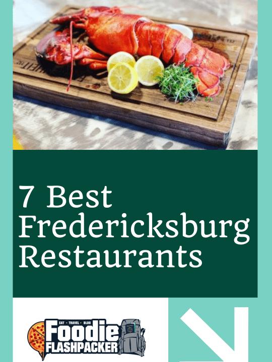 7 Best Fredericksburg Restaurants