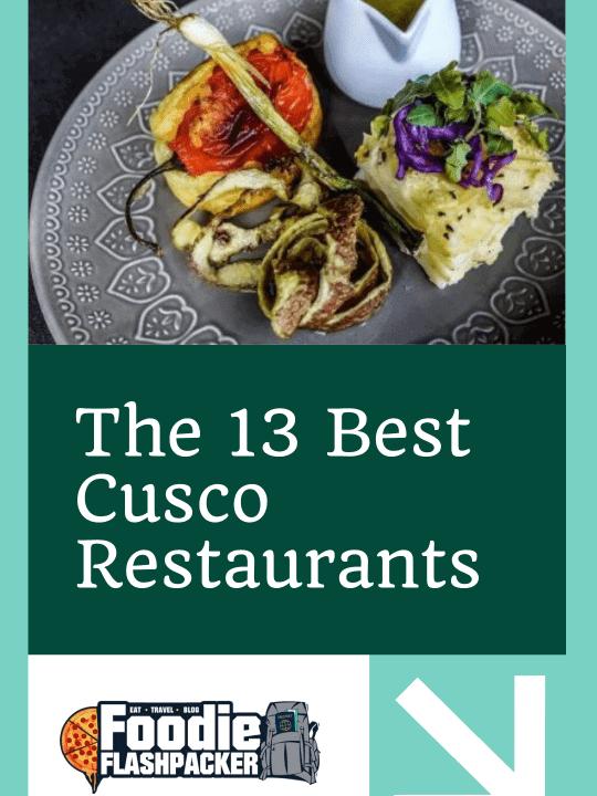 The 13 Best Cusco Restaurants