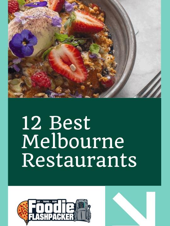 12 Best Melbourne Restaurants