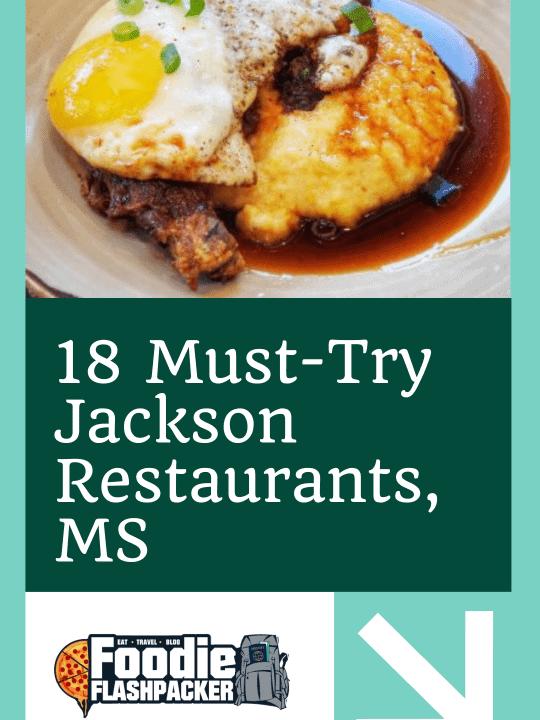 18 Must-Try Jackson Restaurants, MS
