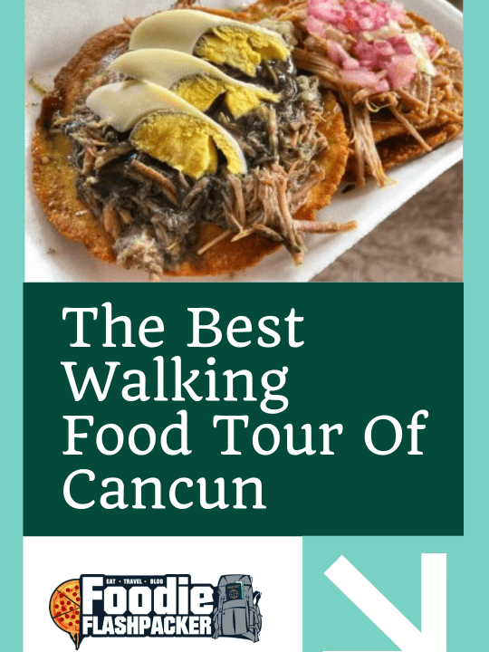 The Best Walking Food Tour of Cancun with Eat Mexico