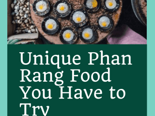 Unique Phan Rang Food You Have to Try