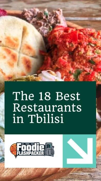 The 21 Best Restaurants in Tbilisi