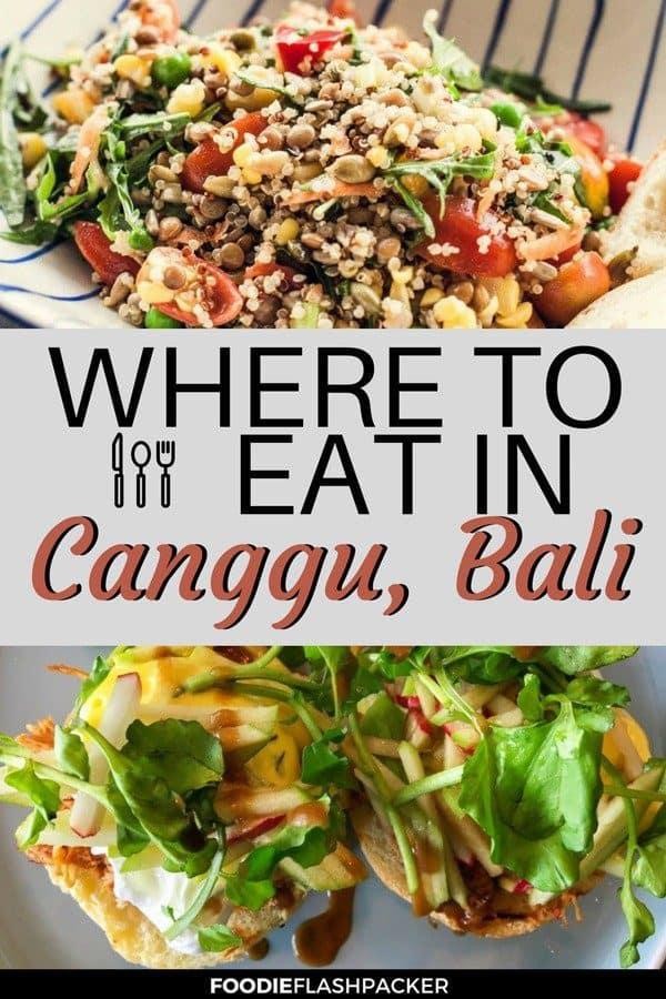 The Top 8 Canggu Restaurants | Where to Eat in Canggu, Bali