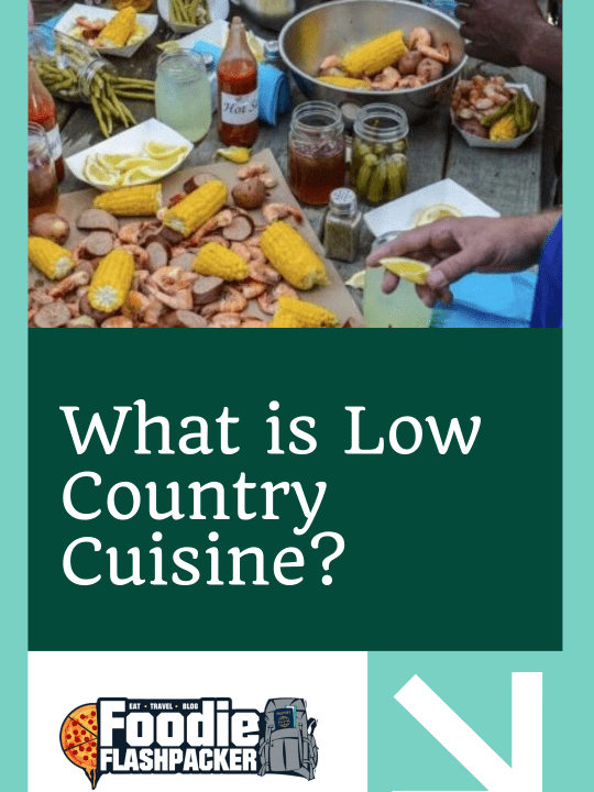 What is Low Country Cuisine