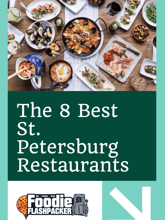 The 8 Best St. Petersburg Restaurants