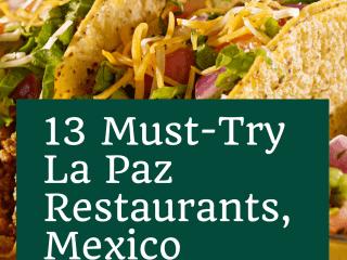 13 Must-Try La Paz Restaurants, Mexico