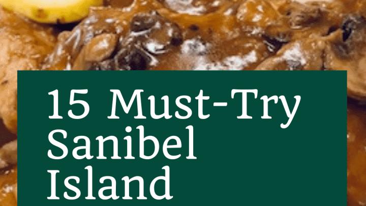 15 Must-Try Sanibel Island Restaurants