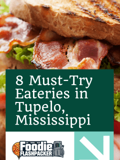 8 Must-Try Eateries in Tupelo, Mississippi