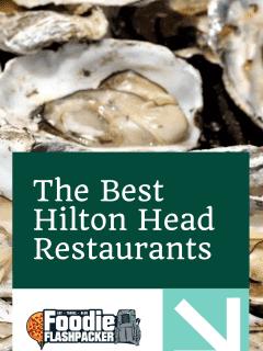 The Best Hilton Head Restaurants Eight Must-Try Hilton Head Island Restaurants