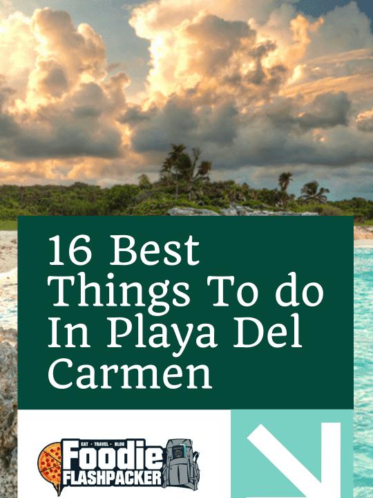 16 Best Things To do In Playa Del Carmen