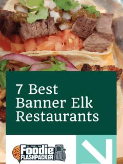 7 Best Banner Elk Restaurants