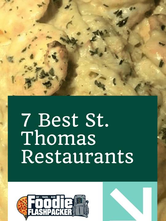 7 Best St. Thomas Restaurants