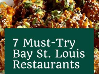 7 Must-Try Bay St. Louis Restaurants