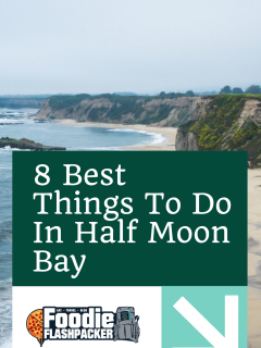 8 Best Things To Do In Half Moon Bay