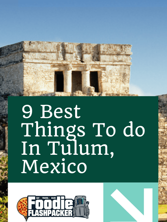 9 Best Things To do In Tulum, Mexico