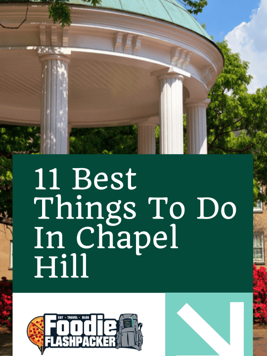 11 Best Things To Do In Chapel Hill