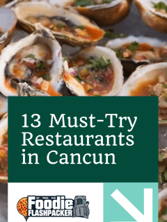 13 Must-Try Restaurants in Cancun