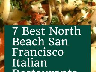 7 Best North Beach San Francisco Italian Restaurants