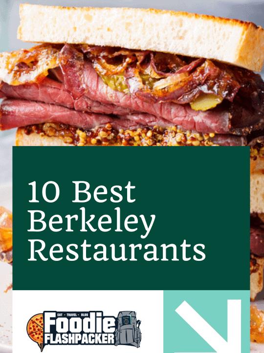 10 Best Berkeley Restaurants