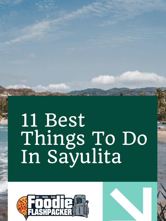 11 Best Things To Do In Sayulita