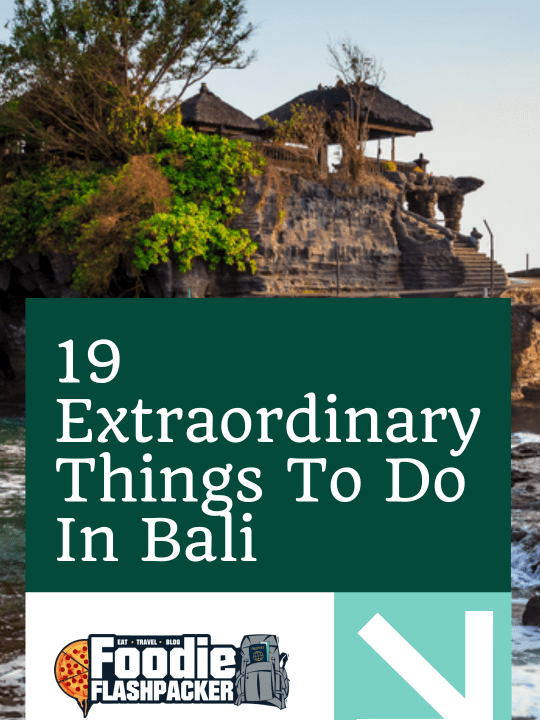 19 Extraordinary Things To Do In Bali