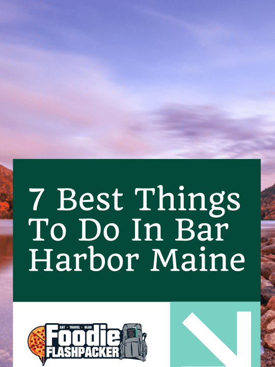 7 Best Things To Do In Bar Harbor Maine