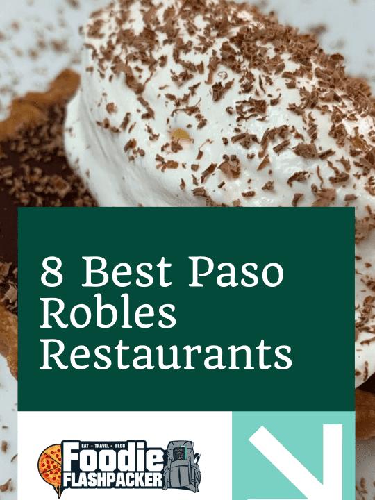 8 Best Paso Robles Restaurants