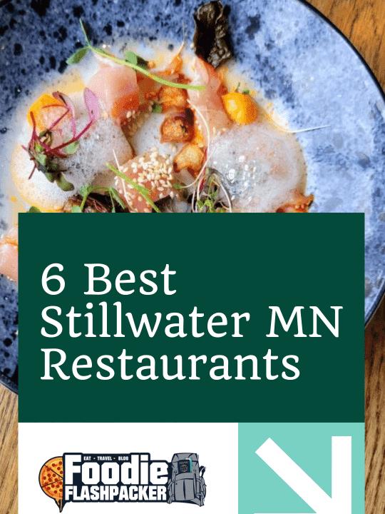 6 Best Stillwater MN Restaurants