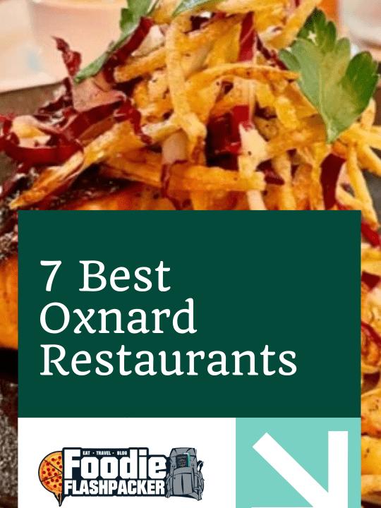 7 Best Oxnard Restaurants