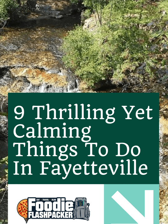 9 Thrilling Yet Calming Things To Do In Fayetteville, NC